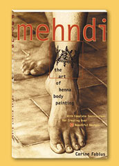 Mehndi: The Art of Henna Body Painting Book